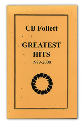 CB Follett Greatest Hits chapbook